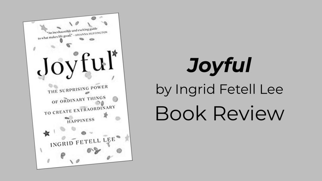 """Joyful,"" by Ingrid Fetell Lee: Book Review"